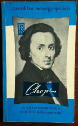 Bourniquel, Camille:  Frederic Chopin in Selbstzeugnissen und Bilddokumenten.