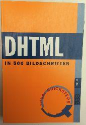 Teague, Jason Cranford:  DHTML in 500 Bildschritten.