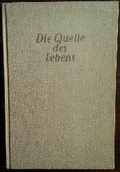 Golowanjuk, Jascha:  Die Quelle des Lebens. Roman.