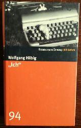 "Hilbig, Wolfgang:  ""Ich"". Roman."