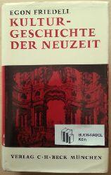 Friedell, Egon (d. i. E. Friedmann):  Kulturgeschichte der Neuzeit. Die Krisis der europäischen Seele von der Schwarzen Pest bis zum Ersten Weltkrieg.