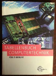 Europa Lehrmittel:  Tabellenbuch Computertechnik für IT-Berufe. Tabellen, Formeln, Normenanwendung.