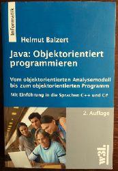 Balzert, Helmut:  Java: Objektorientiert programmieren. Vom objektorientierten Analysemodell bis zum objektorientierten Programm.