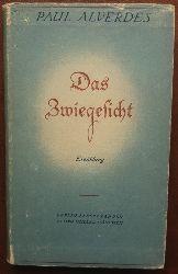 Alverdes, Paul:  Das Zwiegesicht. Erzählung.