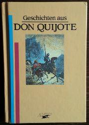 (Cervantes, Miguel de):  Geschichten aus Don Quijote.