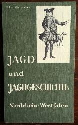 Ueckermann, Erhard:  Jagd und Jagdgeschichte Nordrhein-Westfalen.