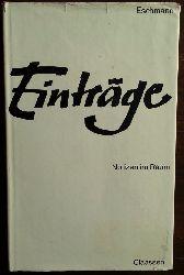Eschmann, Ernst Wilhelm:  Einträge. Notizen im Raum.