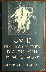Ovid:  Die erotischen Dichtungen.
