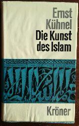 Kühnel, Ernst:  Die Kunst des Islam.