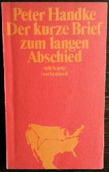 Handke, Peter:  Der kurze Brief zum langen Abschied.