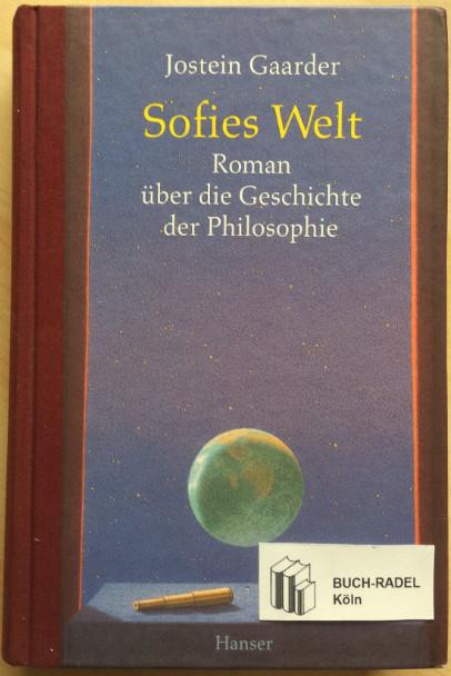 Gaarder, Jostein:  Sofies Welt. Roman über die Geschichte der Philosophie.