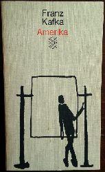 Kafka, Franz:  Amerika. Roman.