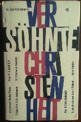 Klinkhammer, Carl (Hrsg.):  Versöhnte Christenheit.