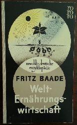Baade, Fritz:  Welternährungswirtschaft. (rde 29).