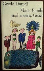 Durrell, Gerald:  Meine Familie und anderes Getier.