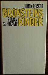 Becker, Jurek:  Bronsteins Kinder. Roman.