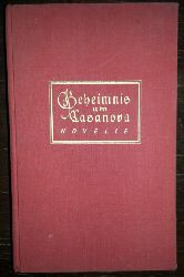 Colerus, Egmont:  Geheimnis um Casanova. Novelle.