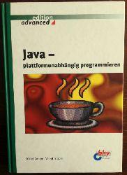 Som, O Niel Valentin:  Java - plattformunabhängig programmieren.