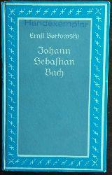 Borkowsky, Ernst:  Johann Sebastian Bach.