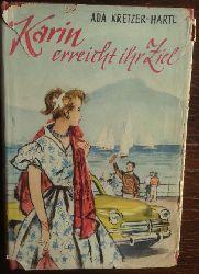Kretzer-Hartl, Ada:  Karin erreicht ihr Ziel. Roman für junge Mädchen.