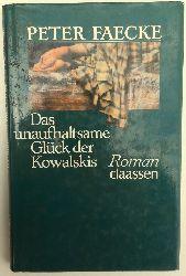 Faecke, Peter:  Das unaufhaltsame Glück der Kowalskis. Vorgeschichte. Roman.