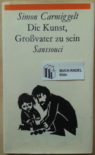 Carmiggelt, Simon:  Einfach unerhört. 72 lustige Geschichten.