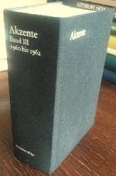 Höllerer, Walter / Bender, Hans (Hrsg.):  Akzente. Zeitschrift für Literatur. Band III. 1960 bis 1962.