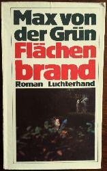 Grün, Max von der:  Flächenbrand. Roman.