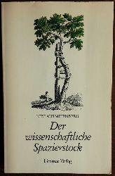Meienberg, Niklaus:  Der wissenschaftliche Spazierstock.