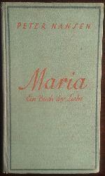 Nansen, Peter:  Maria. Ein Buch der Liebe.