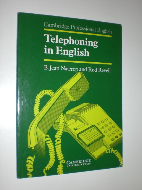 """NATEROP, B. Jean / REVELL, Rod:""  ""Telephoning in English."""