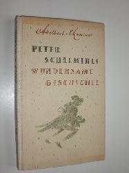 """""""CHAMISSO, Adelbert von:""""  """"Peter Schlemihls wundersame Geschichte."""""""