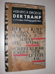 DROEGE, Heinrich:  Der Tramp und andere Werktagsgeschichten.