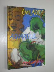 """""""NOLDE, Emil:""""  """"Aquarelle."""""""