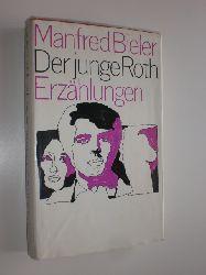 """""""BIELER, Manfred:""""  """"Der junge Roth. Erzählungen."""""""
