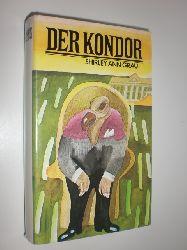 """""""GRAU, Shirley Ann:""""  """"Der Kondor."""""""