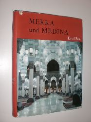 ESIN, Emel:  Mekka und Medina.