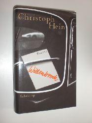 """HEIN, Christoph:""  ""Willenbrock. Roman."""