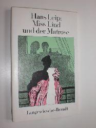 """""""LEIP, Hans:""""  """"Miss Lind und der Matrose. Ein kleiner Roman."""""""