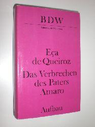 """""""QUEIROZ, José Maria Eca de:""""  """"Das Verbrechen des Paters Amaro. Roman."""""""