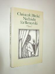 """""""MECKEL, Christoph:""""  """"Nachricht für Baratynski. Mit einer Zeichnung des Autors."""""""