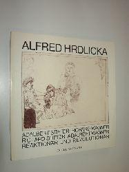 """HRDLICKA, Alfred:""  ""Adalbert Stifter Richard Wagner Richard Stifter Adalbert Wagner Reaktionär und Revolutionär. Mit Texten v. Alfred Hrdlicka, Walter Schurian, Theodor Scheufele. Herausgegeben v. Ernst Hilger."""