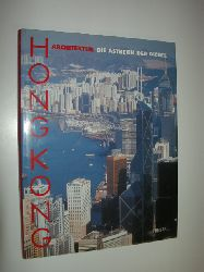 LAMPUGNANI, Vittorio Magnago (Hrsg.):  Hong Kong. Architektur. Die Ästhetik der Dichte. Mit Beitträgen v. Edward George Pryor, Shiu-hung Pau und Tilman Spengler sowiePhotograhien v. Patrick Zachmann.