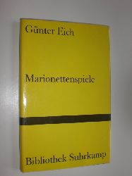 """""""EICH, Günter:""""  """"Marionettenspiele."""""""