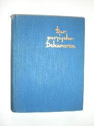 BLEI, Franz (Hrsg.):  Der persische Dekameron.