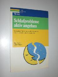 """""""FRIEBEL, Volker:""""  """"Schlafprobleme aktiv angehen. Maßnahmen für ein individuelles Programm zum besseren Ein- und Durchschlafen."""""""