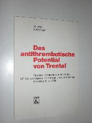 """""""HESS, H. uns BOLLINGER, A.:""""  """"Das antithrombotische Potential von Trental. Satelliten-Symposium anläßlich des 14th World Congress International Union of Angiology München, 6. Juli 1986."""""""