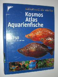 KAHL, Wally / Kahl, Burkard / Vogt, Dieter:  Kosmos-Atlas. Aquarienfische.