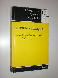 """""""HEUERMANN, Hartmut / HÜHN, Peter / RÖTTGER, Brigitte (Hrsg.):""""  """"Literarische Rezeption. Beiträge zur Theorie des Text-Leser-Verhältnisses und seiner empirischen Erforschung."""""""