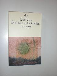 CELAN, Paul:  Die Hand voller Stunden. Gedichte. Ausgewählt und mit einem Nachwort versehen von Michael Krüger.